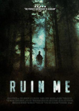 Ruin Me original 1 sheet film poster design by Bobo