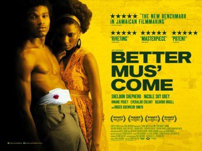 Better Mus' Come original film poster design by Bobo