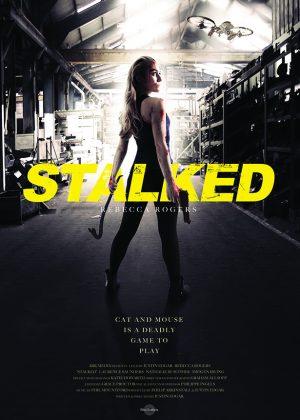 Original One Sheet poster design : Stalked