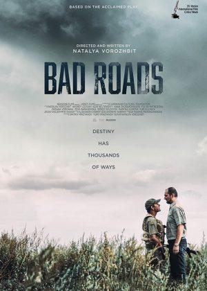 Original One Sheet poster design : Bad Roads