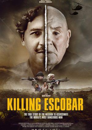 Original One Sheet poster design : Killing Escobar